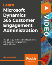 Dynamics 365 Customer Engagement Administration